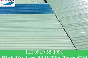 Dịch vụ lợp mái tôn trọn gói tại TPHCM với giá rẻ nhất